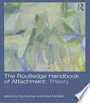 The Routledge Handbook Of Attachment Theory Book PDF