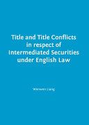 Title and Title Conflicts in respect of Intermediated Securities under English Law Pdf/ePub eBook