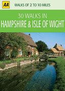 AA 30 Walks in Hampshire   Isle of Wight