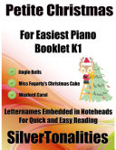 Petite Christmas for Easiest Piano Booklet K1