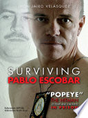 Surviving Pablo Escobar