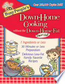 Busy People s Down Home Cooking Without the Down Home Fat