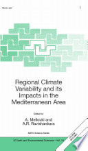 Regional Climate Variability and its Impacts in the Mediterranean Area