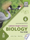 Lakhmir Singh s Science Biology for ICSE Class 6