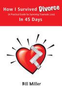 How I Survived Divorce - In 45 Days