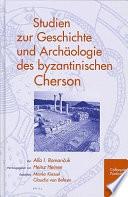 Ocherki istorii i arkheologii vizantiĭskogo Khersona