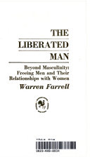 Liberated Man  Beyond Masculinity  Freeing Men Their Relationships With Women