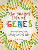 The Secret Life of Genes Book