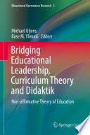 Bridging Educational Leadership  Curriculum Theory and Didaktik