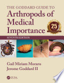 The Goddard Guide to Arthropods of Medical Importance