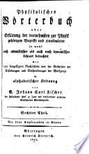 Physikalisches Wörterbuch; oder, Erklärung der vornehmsten zur Physik gehörigen Begriffe und Kunstwörter
