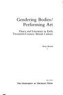 Gendering Bodies/performing Art