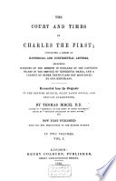 The Court And Times Of Charles The First