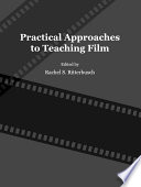 Practical Approaches to Teaching Film