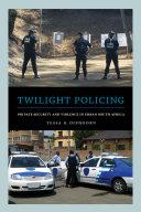Twilight Policing Pdf/ePub eBook