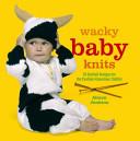 Wacky Baby Knits