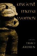 Ancient Maya Women