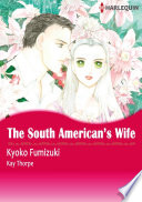 THE SOUTH AMERICAN'S WIFE