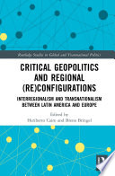 Critical Geopolitics and Regional (Re)Configurations