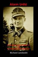 Alarm Units  SS Panzergrenadier Brigades 49 and 51