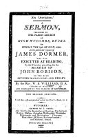 Sin overtaken! A sermon preached ... on Sunday the 19th of July, 1801, at the particular request of James Dormer, who was executed at Reading, on the Thursday preceding, for the murder of John Robison ... The second edition
