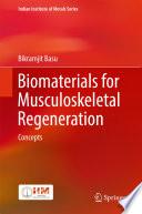 Biomaterials for Musculoskeletal Regeneration Book