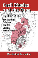 Cecil Rhodes and the Cape Afrikaners ebook