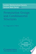Permutation Groups and Combinatorial Structures