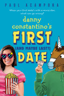 Danny Constantino s First  and Maybe Last   Date