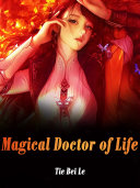 Magical Doctor of Life