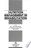 Nutrition Management in Rehabilitation