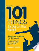 101 Things to Do on the Street Book