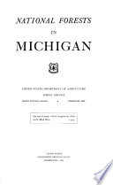 National forests in Michigan United States Department of agriculture, Forest service, North central region, Milwaukee, Wis....