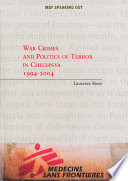 War Crimes And Politics Of Terror In Chechnya 1994 2004