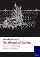 The History of the Rig