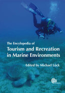The Encyclopedia of Tourism and Recreation in Marine Environments