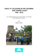 Pdf FILM & TV LOCATIONS IN THE CHILTERNS AND THAMES VALLEY 1940 - 2014 Telecharger