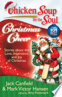 Chicken Soup For The Soul Christmas Cheer Book PDF