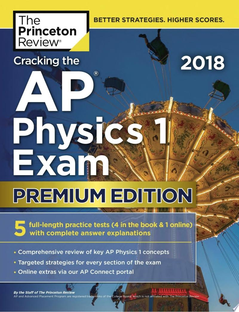 Cracking the AP Physics 1 Exam 2018  Premium Edition
