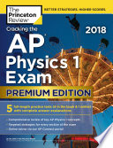 Cracking the AP Physics 1 Exam 2018  Premium Edition