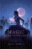 Pdf Magic Dark and Strange