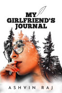 MY GIRLFRIEND'S JOURNAL: LIES OF TRUTH