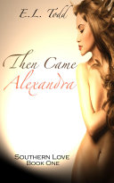Then Came Alexandra (Southern Love #1)