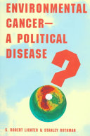 Environmental Cancer   a Political Disease