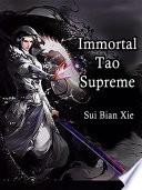 Immortal Tao Supreme