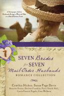 Seven Brides For Seven Mail Order Husbands Romance Collection
