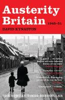 Austerity Britain  1945 1951