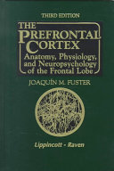 The Prefrontal Cortex
