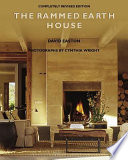 """""""The Rammed Earth House"""" by David Easton, Cynthia Wright"""