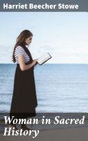 Woman in Sacred History Pdf/ePub eBook